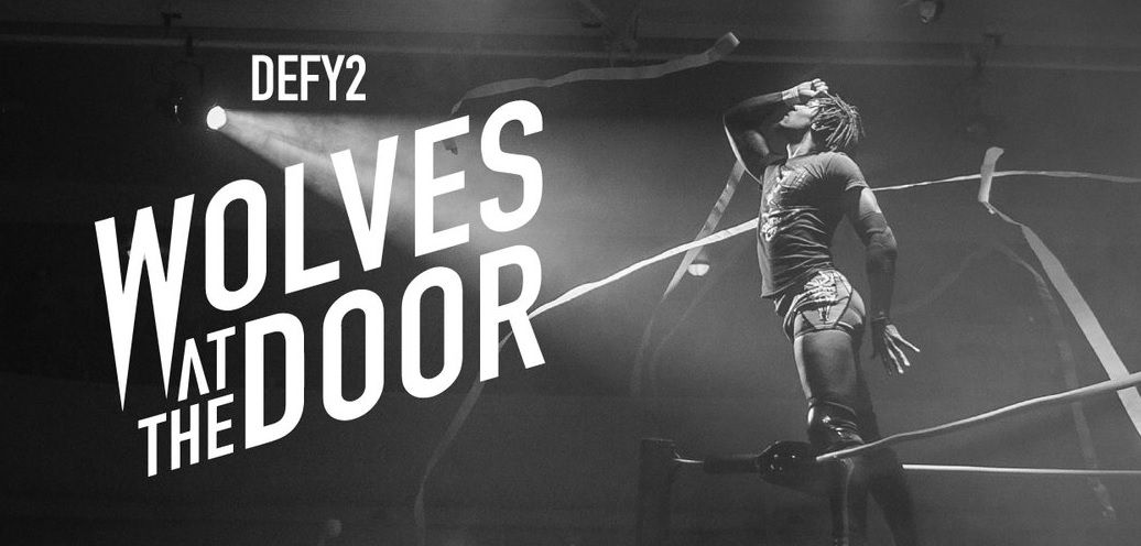 DEFY 2: Wolves At The Door