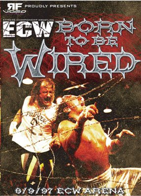 ECW Born to be Wired