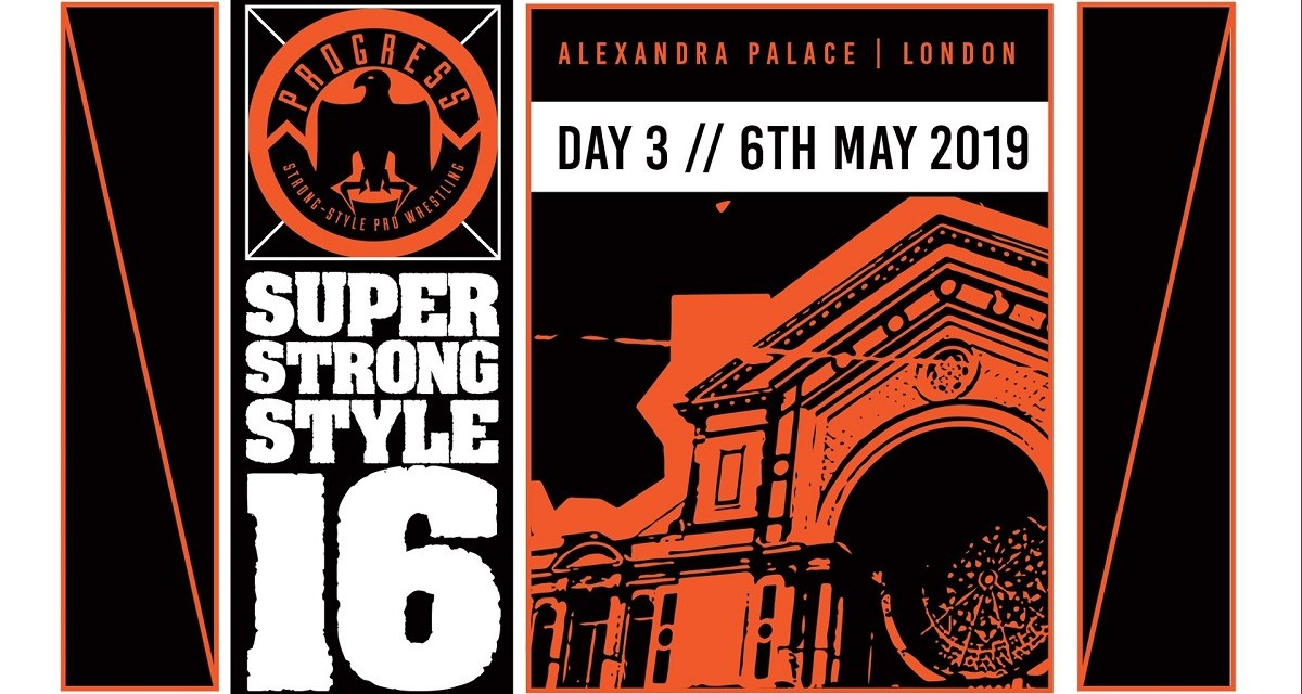 PROGRESS Chapter 88: Super Strong-Style 16 Tournament 2019: Day 3