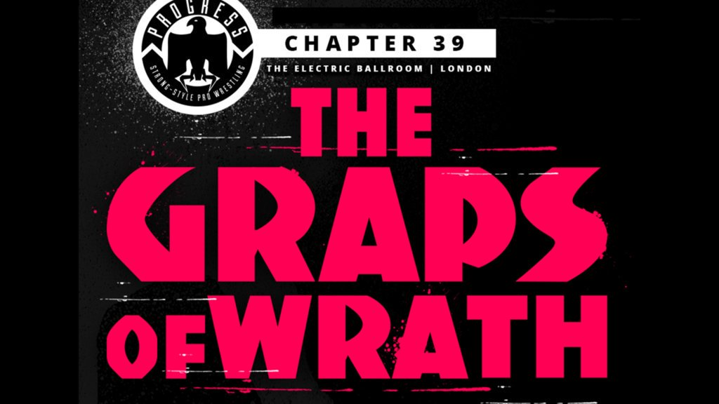 PROGRESS Chapter 39: The Graps Of Wrath