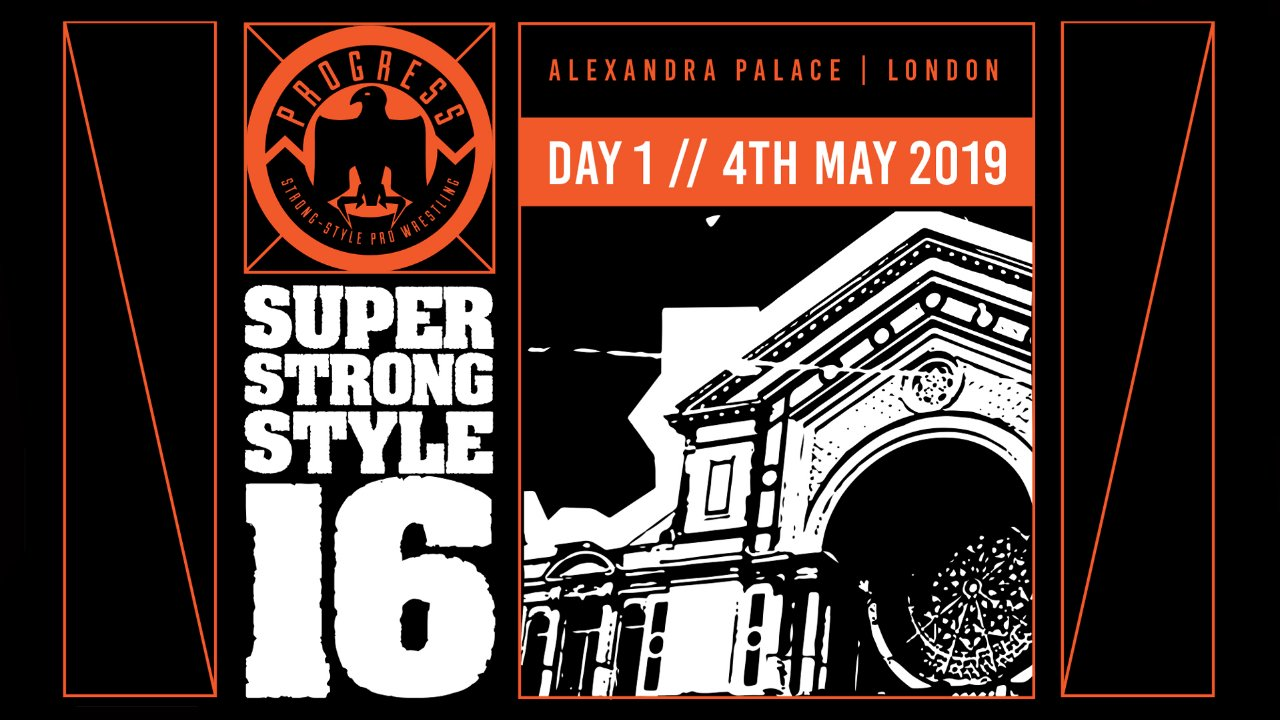 PROGRESS Chapter 88: Super Strong-Style 16 Tournament 2019- Day 1
