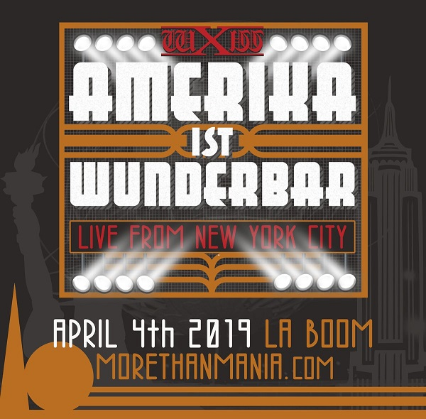 wXw Amerika Ist Wunderbar- Live from New York City